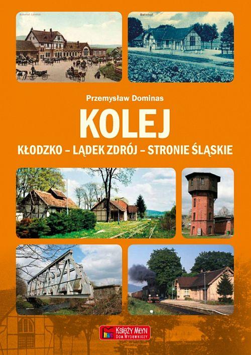 Kolej Kłodzko - Lądek - Stronie Śląskie
